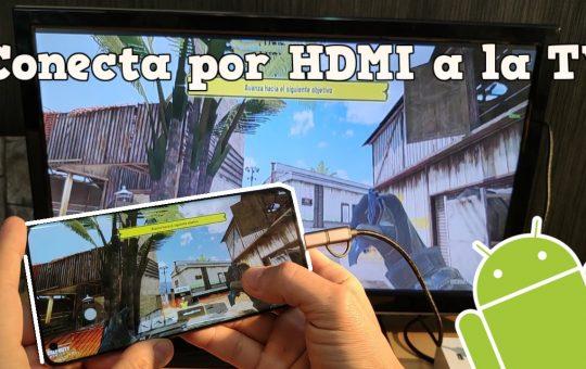 Conecta a la TV por Cable HDMI cualquier teléfono Android